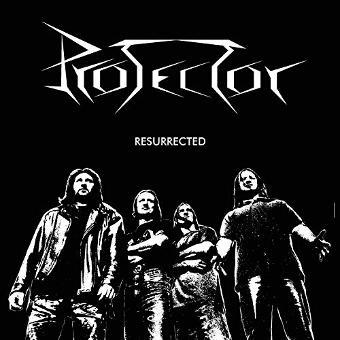 Protector – Resurrected
