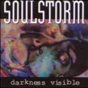 Soulstorm – Darkness Visible