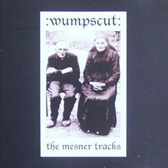 Wumpscut – The Mesner Tracks