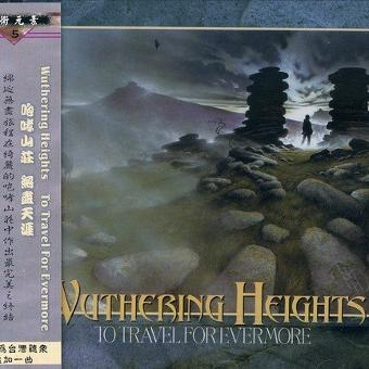 Wuthering Heights – To Travel for Evermore +1