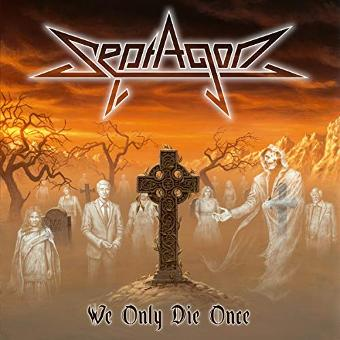 Septagon – We Only die Once (Digipak)