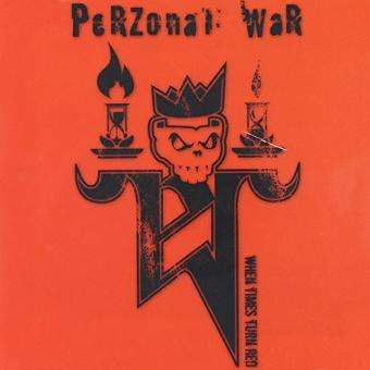 Perzonal War – When Times Turn Red