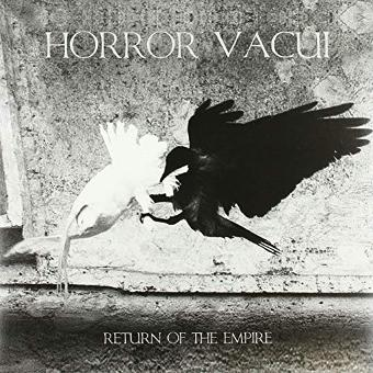Horror Vacui – Return Of The Empire (+Bonustracks) [Vinyl LP]