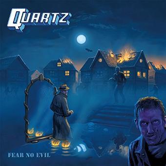 Quartz – Fear No Evil