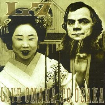L7 – Live: Omaha to Osaka