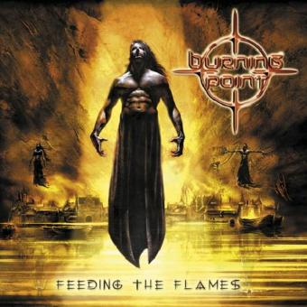 Burning Point – Feeding the Flames