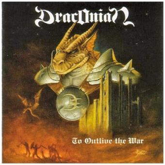 Draconian – To Outlive the War