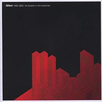 Ulver – 1st Decade in the Machines