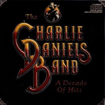 Charlie Band Daniels – A Decade of Hits