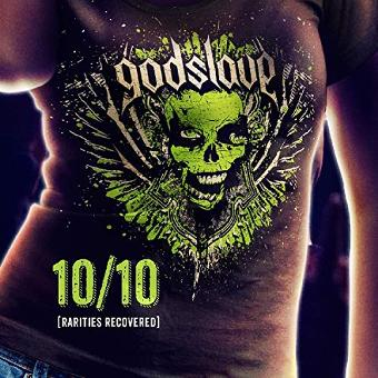 Godslave – 10/10 Rarities Recovered