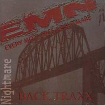 Every Mother's Nightmare – Back Traxx