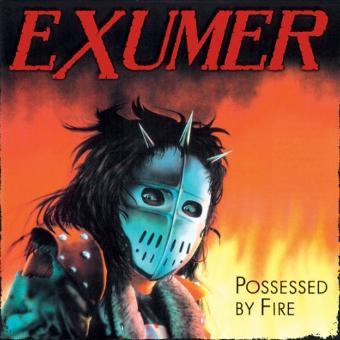 Exumer – Possessed By Fire