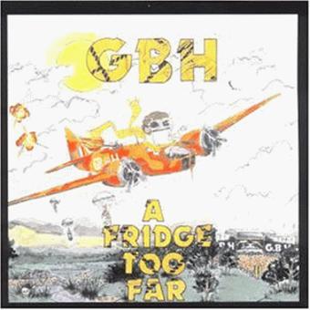 GBH – A Fridge Too Far