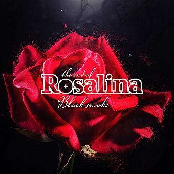 End of Rosalina,the – Black Smoke