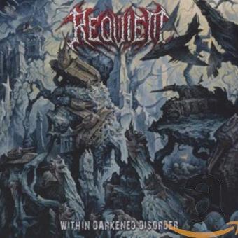 Requiem – Within Darkened Disorder
