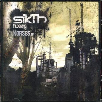 Sikth – Flogging the Horses Ep