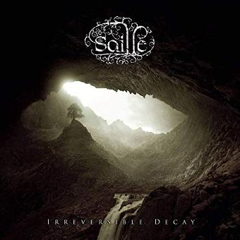 Saille – Irreversible Decay
