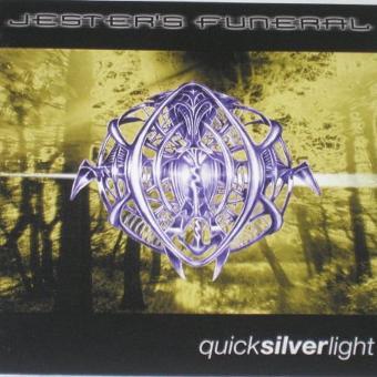 Jester's Funeral – Quicksilverlight