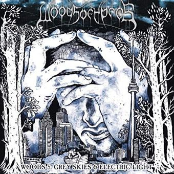 Woods of Ypres – Woods 5:Grey Skies & Electric Light