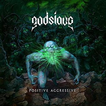 Godslave – Positive Aggressive (Digipak)