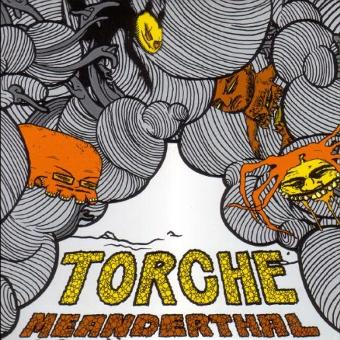 Torche – Meanderthal
