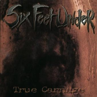 Six Feet Under – True Carnage [Vinyl LP]