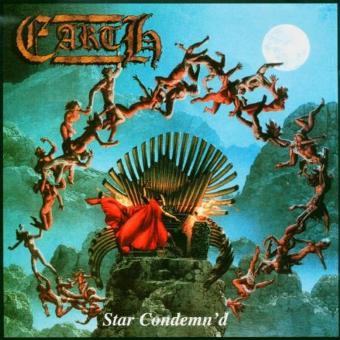 Earth (Heavy Metal) – Star Condemn'd