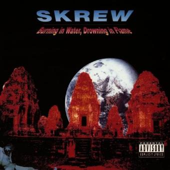 Skrew – Burning in Water
