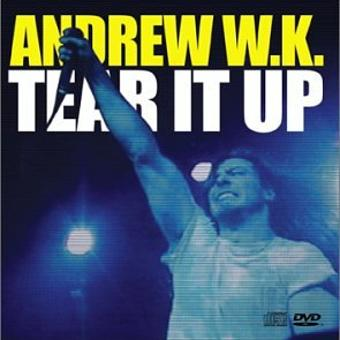 Andrew W.K. – Tear It Up [+Bonus Dvd]