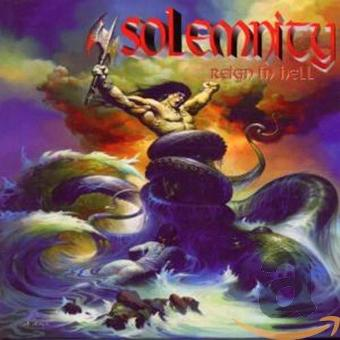 Solemnity – Reign in Hell