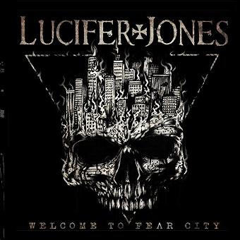 Lucifer Jones – Welcome to Fear City