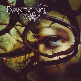 Evanescence – Anywhere But Home
