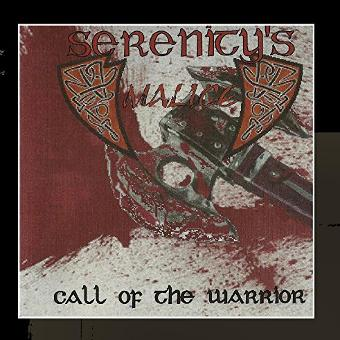 Serenity's Malice – Call of the Warrior