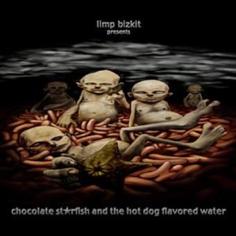Limp Bizkit – Chocolate Starfish&the Hotdogs [Vinyl LP]