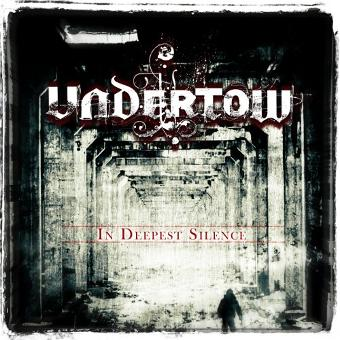 Undertow – In Deepest Silence (Jewelcase Version)