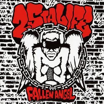 25 ta Life – Fallen Angel