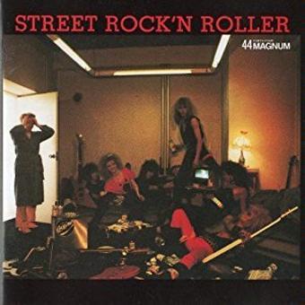 44 Magnum – Street Rock'n Roller