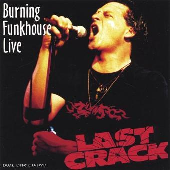 Last Crack – Burning Funkhouse Live