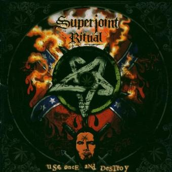Superjoint Ritual – Use Once and Destroy