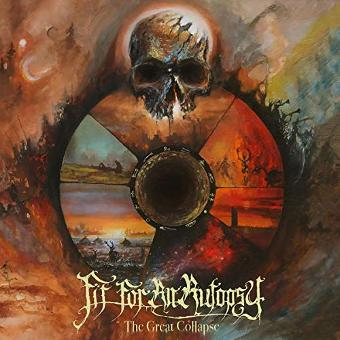 Fit for an Autopsy – The Great Collapse