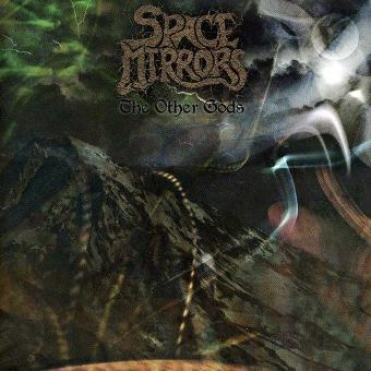 Space Mirrors – Other Gods