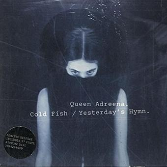 Queen Adreena – Cold Fish/Yesterday's Hymn +7