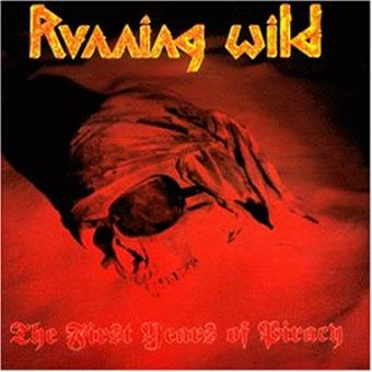 Running Wild – The First Years of Piracy