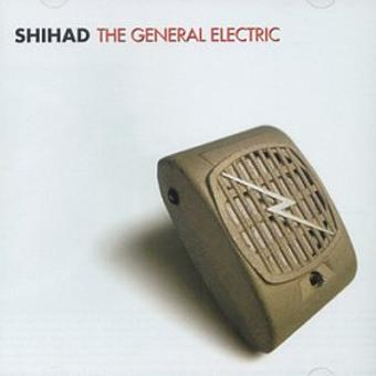Shihad – General Electric,the + Bonus d