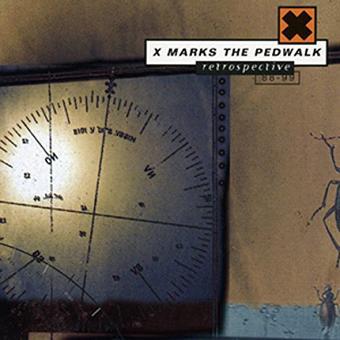 X-Marks the Pedwalk – Retrospective 88-99