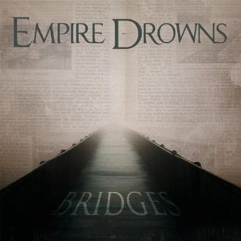 Empire Drowns – Bridges