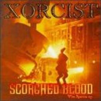 Xorcist – Scorched Blood Ep
