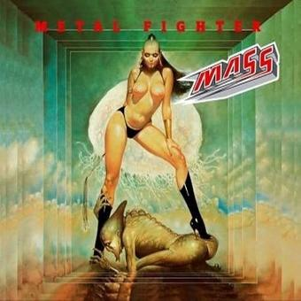 Mass – Metal Fighter/Re-Release mit Bonus Tracks