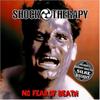 Shock Therapy – No Fear of Death