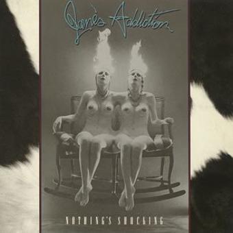 Jane's Addiction – Nothing's Shocking